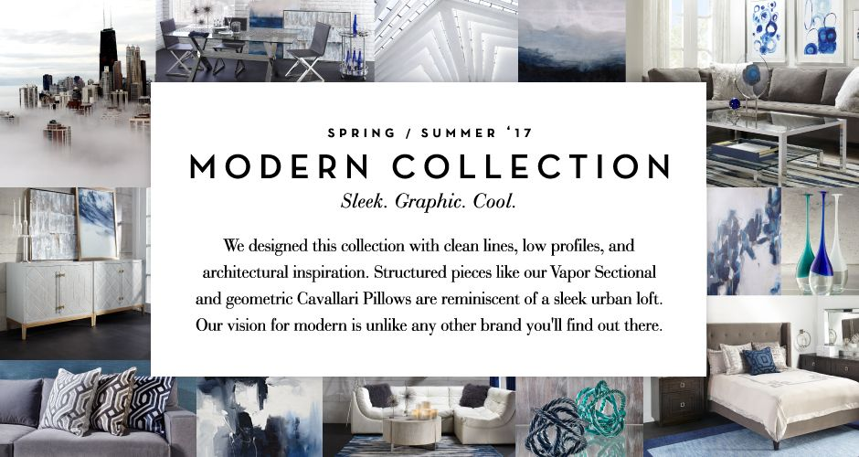 The Modern Collection - Sleek. Graphic. Cool.