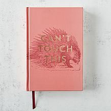 Can't Touch This Journal