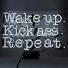 Wake Up Kick Ass Repeat Neon Sign