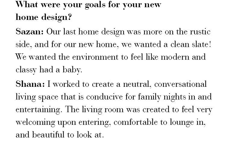 What were your goals fo ryour new home design?