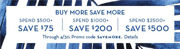 Buy More, Save More - See Details