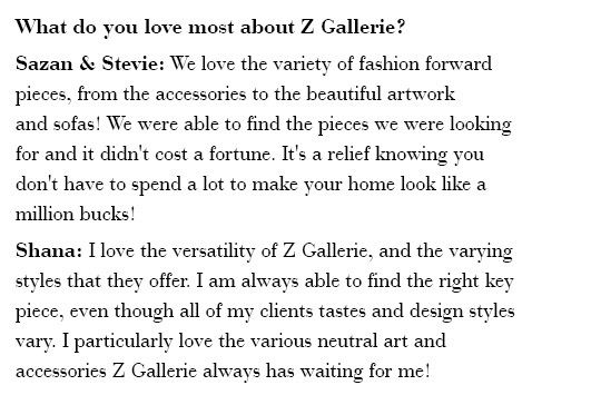 What do you love most about Z Gallerie?