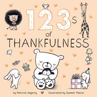 123s of Thankfulness - Hegarty, Patricia, and Macon, Summer (Illustrator)