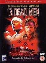 13 Dead Men - Art Camacho