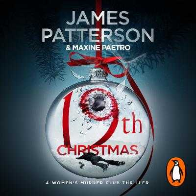 19th Christmas: (Women's Murder Club 19) - Patterson, James, and LaVoy, January (Read by)