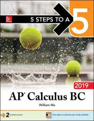 5 Steps to a 5: AP Calculus BC 2019 - Ma, William
