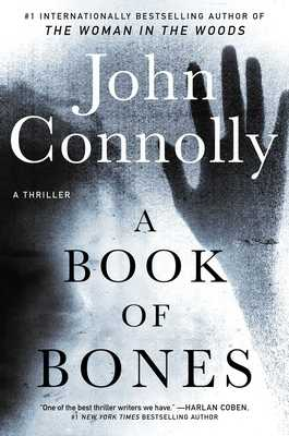 A Book of Bones: A Thriller - Connolly, John