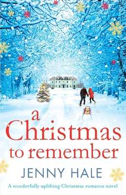 A Christmas to Remember - Hale, Jenny