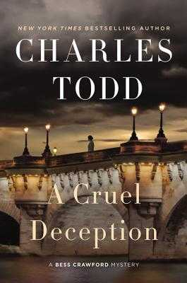 A Cruel Deception: A Bess Crawford Mystery - Todd, Charles