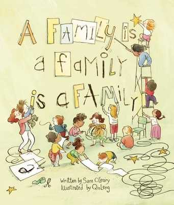 A Family Is a Family Is a Family - O'Leary, Sara
