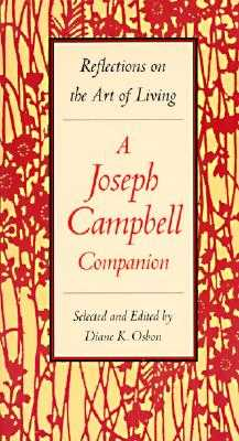 A Joseph Campbell Companion: Reflections on the Art of Living - Osbon, Diane