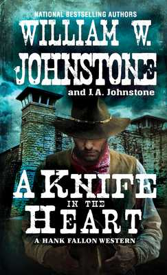 A Knife in the Heart - Johnstone, William W, and Johnstone, J A