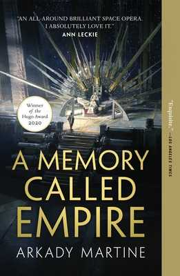 A Memory Called Empire - Martine, Arkady