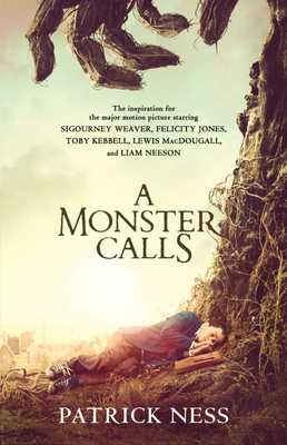 A Monster Calls: Inspired by an Idea from Siobhan Dowd - Ness, Patrick
