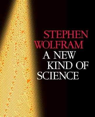 A New Kind of Science - Wolfram, Stephen