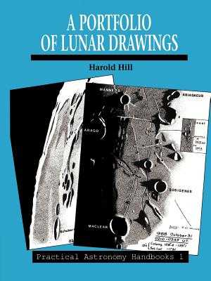A Portfolio of Lunar Drawings - Hill, Harold, and Baum, Richard (Foreword by)
