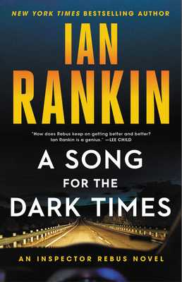 A Song for the Dark Times: An Inspector Rebus Novel - Rankin, Ian