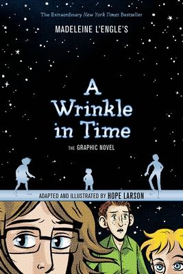 A Wrinkle in Time: The Graphic Novel - L'Engle, Madeleine