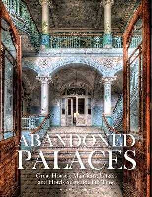 Abandoned Palaces - Kerrigan, Michael