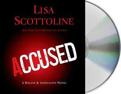 Accused: A Rosato & Dinunzio Novel - Scottoline, Lisa, and Lavoy, January (Read by)