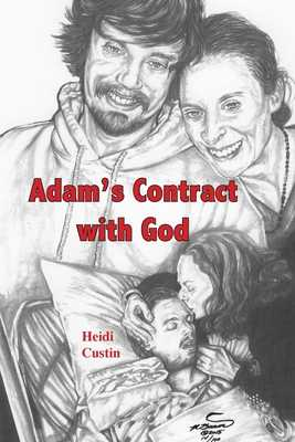 Adam's Contract With God: A story of the struggles and triumphs while living with Schizophrenia - Custin, Heidi, and Brown, Michael