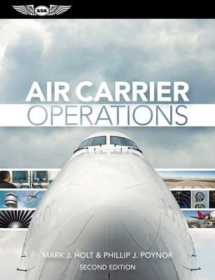 Air Carrier Operations (eBundle Edition) - Holt, Mark J., and Poynor, Phillip J.