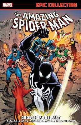 Amazing Spider-man Epic Collection: Ghosts Of The Past - Lee, Stan, and David, Peter, and Layton, Bob