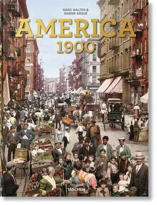 America 1900 - Walter, Marc, and Arque, Sabine