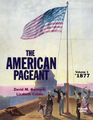 American Pageant, Volume 1 - Kennedy, David, and Cohen, Lizabeth