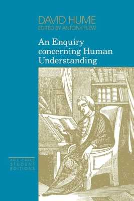 An Enquiry Concerning Human Understanding - Hume, David, and Flew, Antony (Editor)