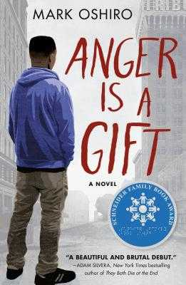 Anger Is a Gift - Oshiro, Mark