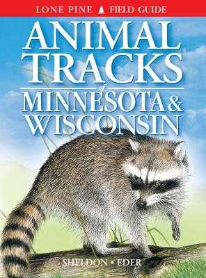 Animal Tracks of Minnesota and Wisconsin - Eder, Tamara