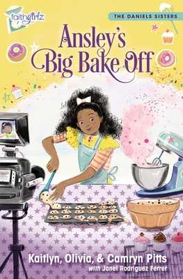 Ansley's Big Bake Off - Pitts, Kaitlyn, and Pitts, Camryn, and Pitts, Olivia