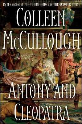 Antony and Cleopatra - McCullough, Colleen