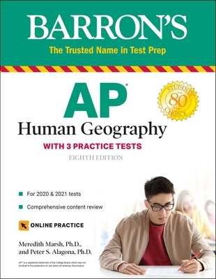 AP Human Geography: With 3 Practice Tests - Marsh, Meredith, and Alagona, Peter S