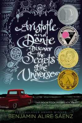 Aristotle and Dante Discover the Secrets of the Universe - Saenz, Benjamin Alire