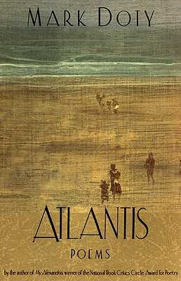 Atlantis: Poems by - Doty, Mark