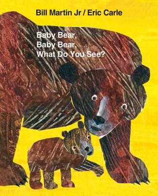 Baby Bear, Baby Bear, What Do You See? Big Book - Martin, Bill