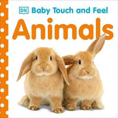 Baby Touch and Feel: Animals - DK