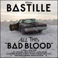 Bad Blood [Bonus Disc] - Bastille