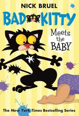 Bad Kitty Meets the Baby -