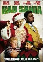 Bad Santa - Terry Zwigoff