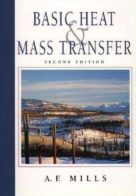 Basic Heat and Mass Transfer - Mills, Anthony F