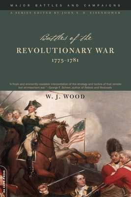Battles of the Revolutionary War, 1775-1781 - Wood, W J