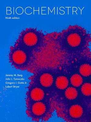 Biochemistry - Berg, Jeremy M., and Stryer, Lubert, and Tymoczko, John