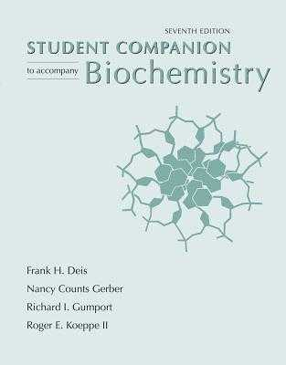 Biochemistry Student Companion - Berg, Jeremy M, and Deis, Frank H, and Gerber, Nancy Counts