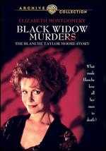 Black Widow Murders: The Blanche Taylor Moore Story - Alan Metzger