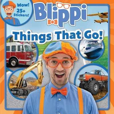 Blippi: Things That Go! - Feldman, Thea