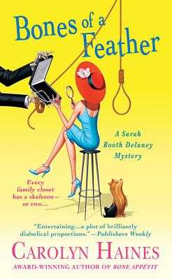 Bones of a Feather: A Sarah Booth Delaney Mystery - Haines, Carolyn