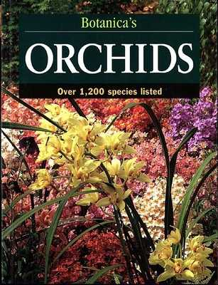 Botanica's Orchids: Over 1,200 Species Listed - Botanica Editors (Compiled by)